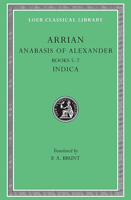 Anabasis of Alexander & Indica, Books V–VII Indica L269 V 2 (Trans. Brunt) (Greek)