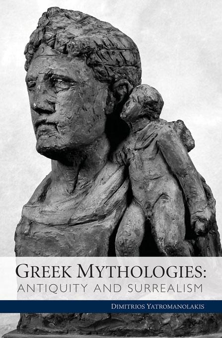Yatromanolakis Dimitrios Greek Mythologies