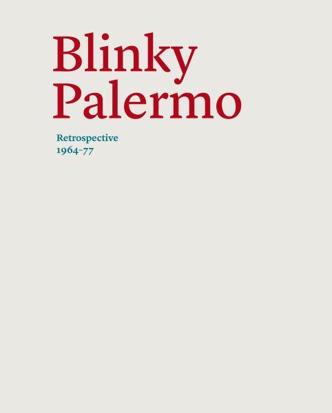 Blinky Palermo: Retrospective 1964-77