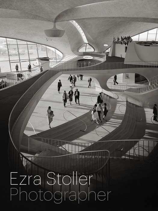Ezra Stoller: Photographer