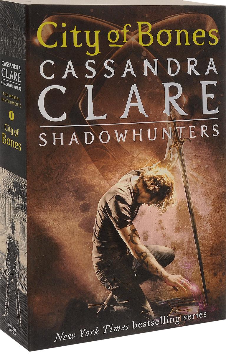 City of Bones: Book 1: The Mortal Instruments