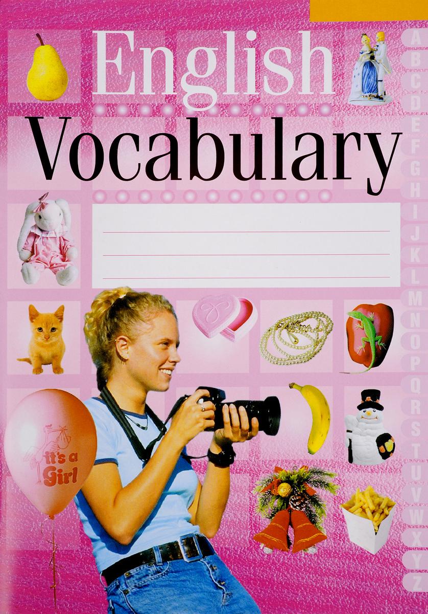 English Vocabulary / Английский язык. Тетрадь-словарик