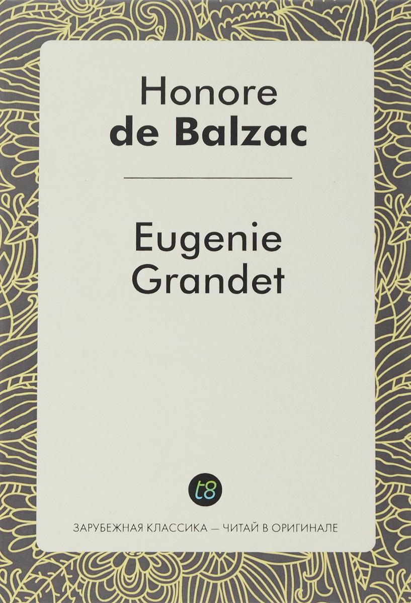 Eugenie Grandet / Евгения Гранде
