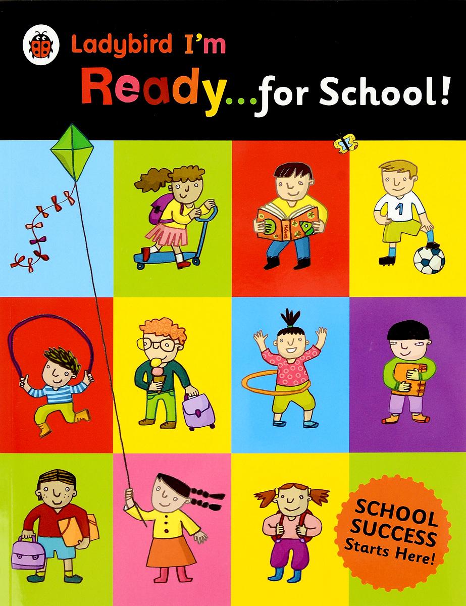 Ladybird I'm...Ready for School!