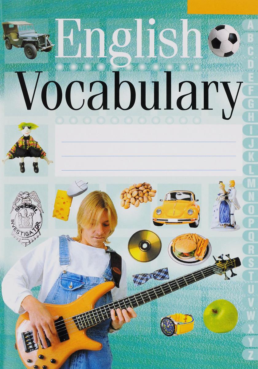 Тетрадь-словарик. English Vocabulary