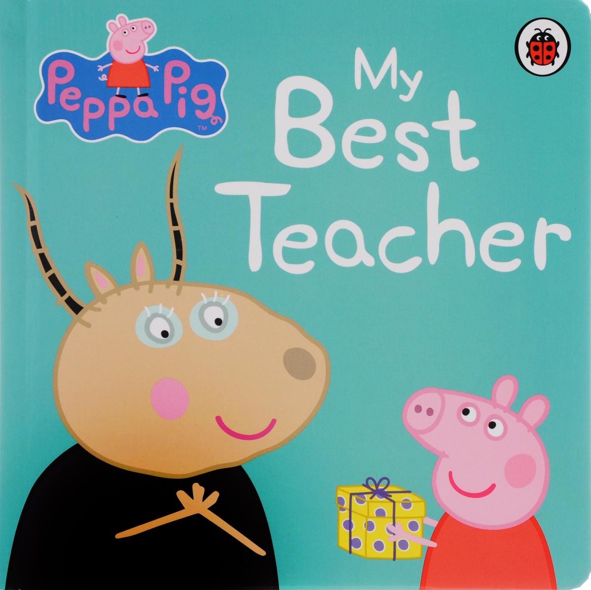 Peppa Pig: My Best T (Board Book)