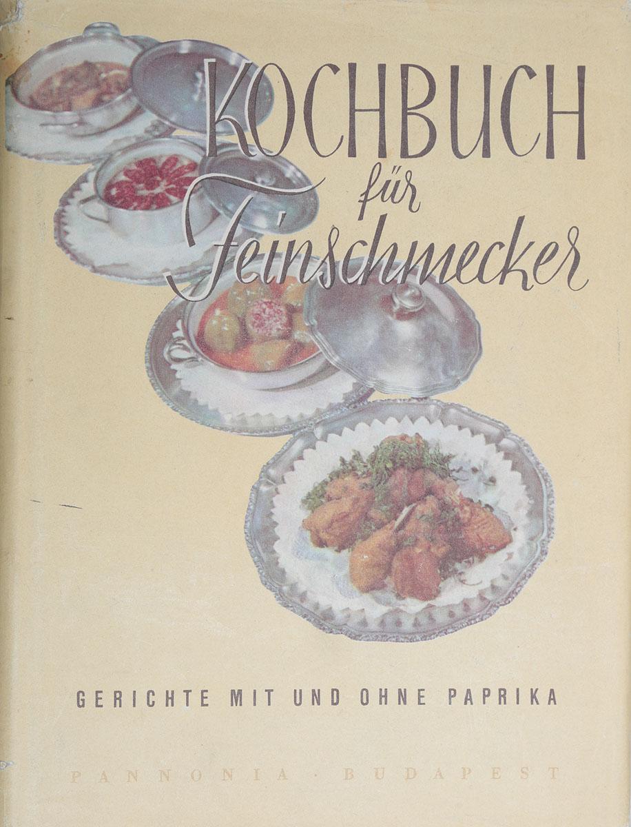 Kochbuch fur Feinschmecker