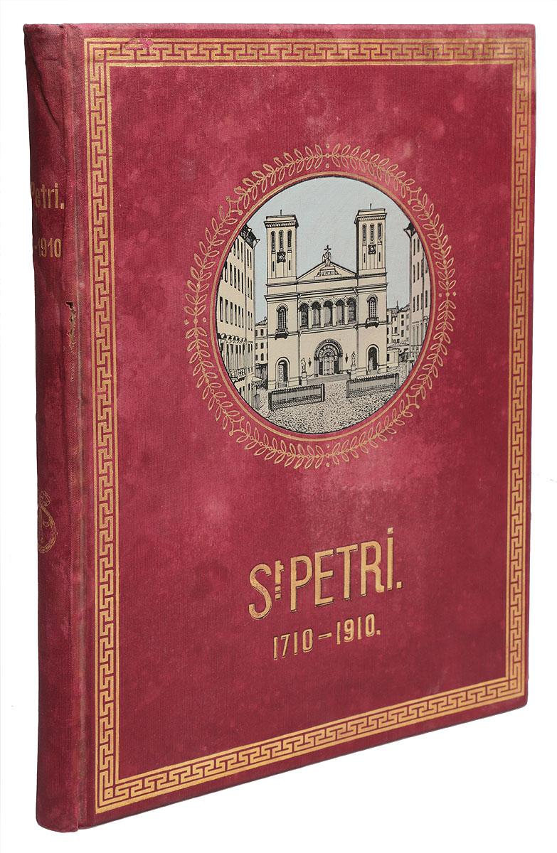 Die St. Petri Gemeinde: zwei Jahrhunderte evangelischen Gemeindelebens in St. Petersburg