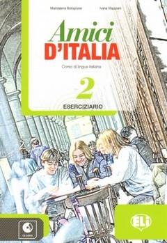 Amici D'Italia: Workbook 2 + Audio CD