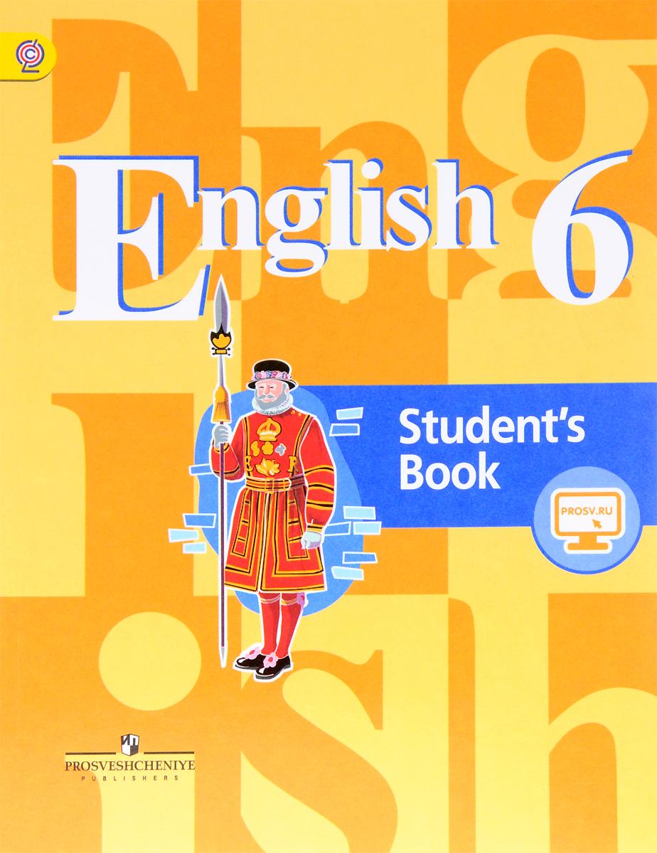 English 6: Student's Book / Английский язык. 6 класс. Учебник