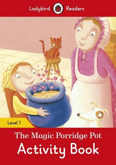 The Magic Porridge Pot: Activity Book: Level 1
