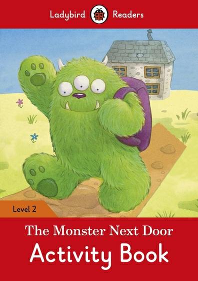The Monster Next Door: Activity Book