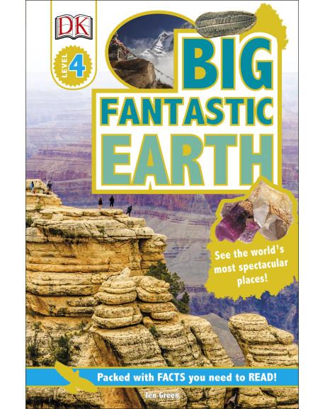 DK Reader Big Fantastic Earth