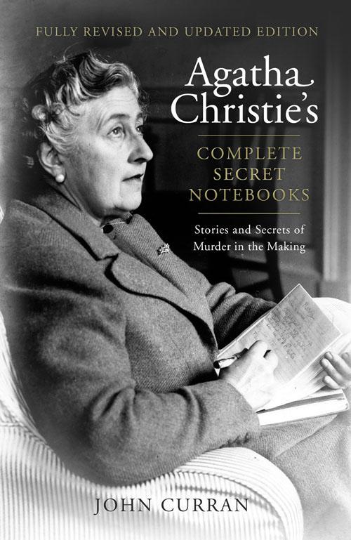 Agatha Christie's Complete Secret Notebooks [Revised Edition]