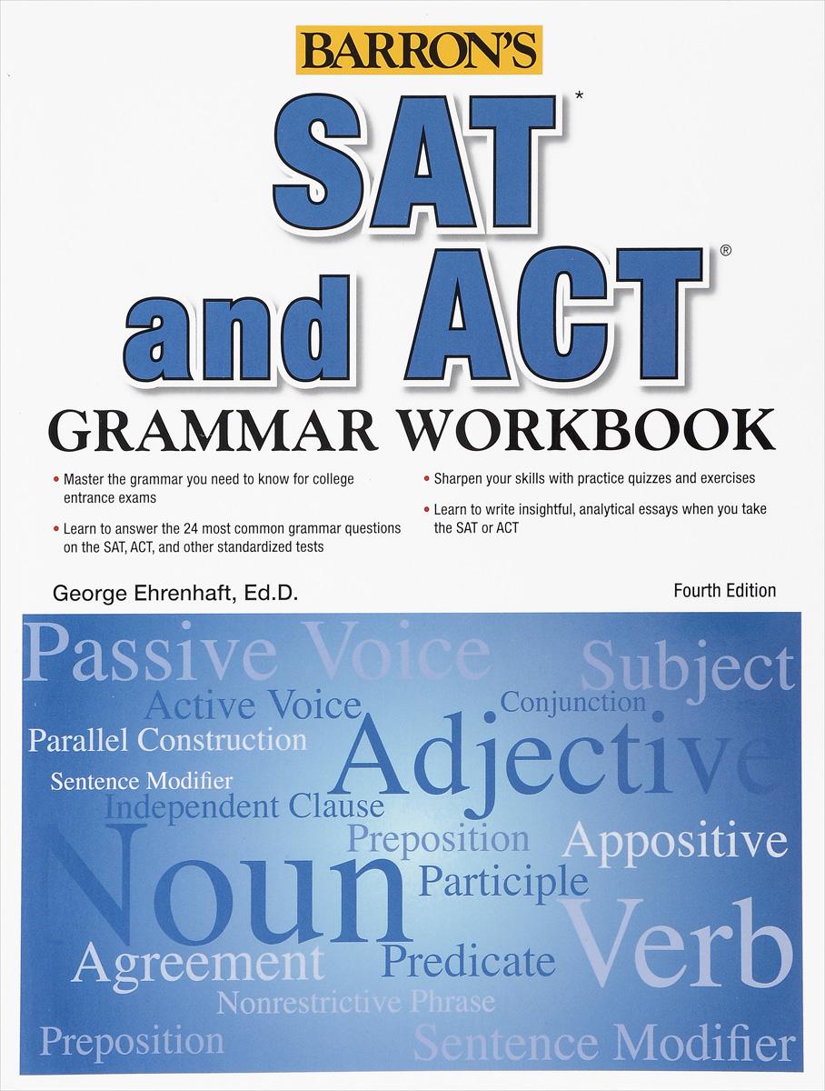 SAT and ACT: Grammar: Workbook