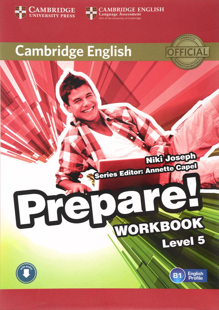 Cambridge English Prepare! Level 5: Workbook