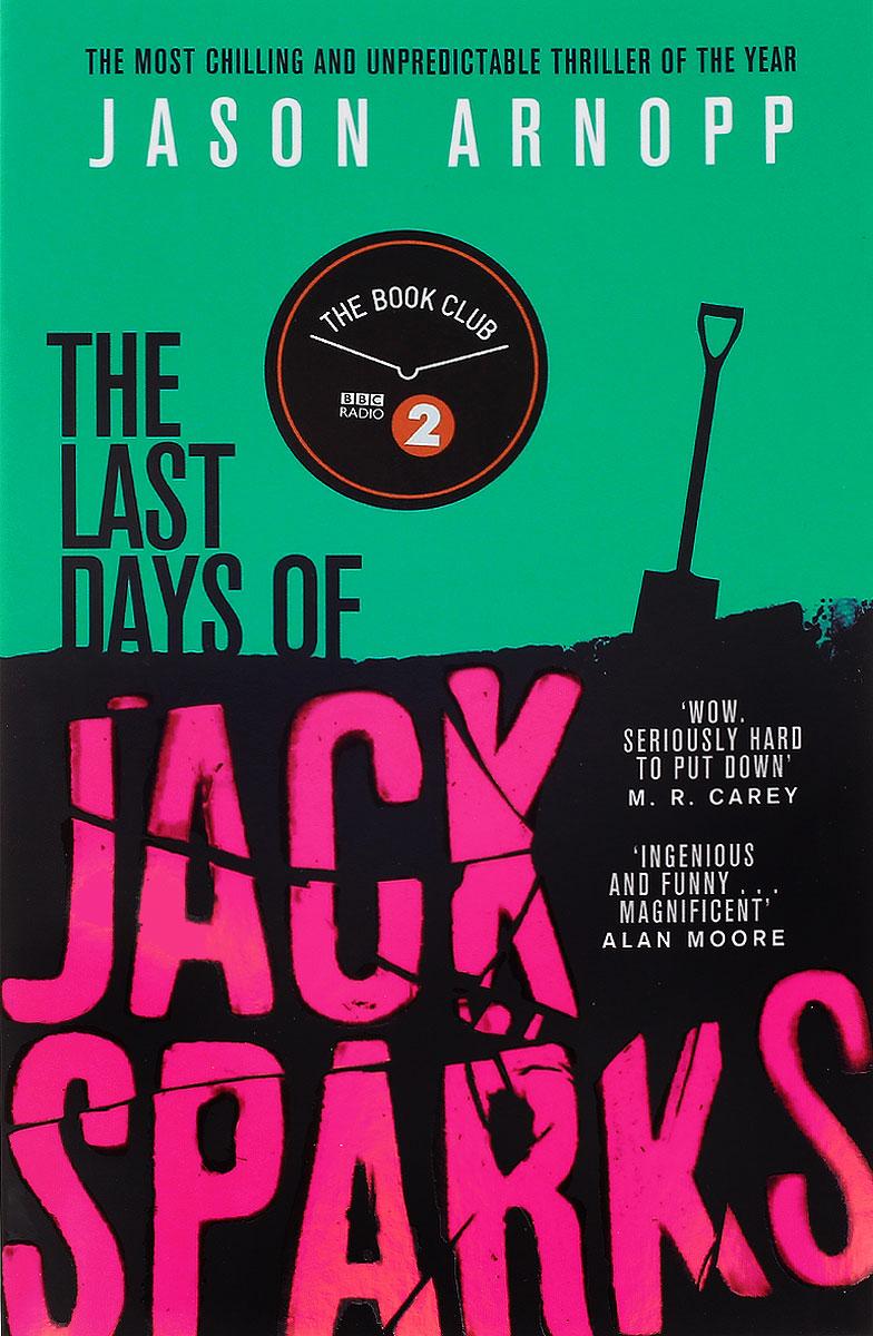 Last Days of Jack Sparks