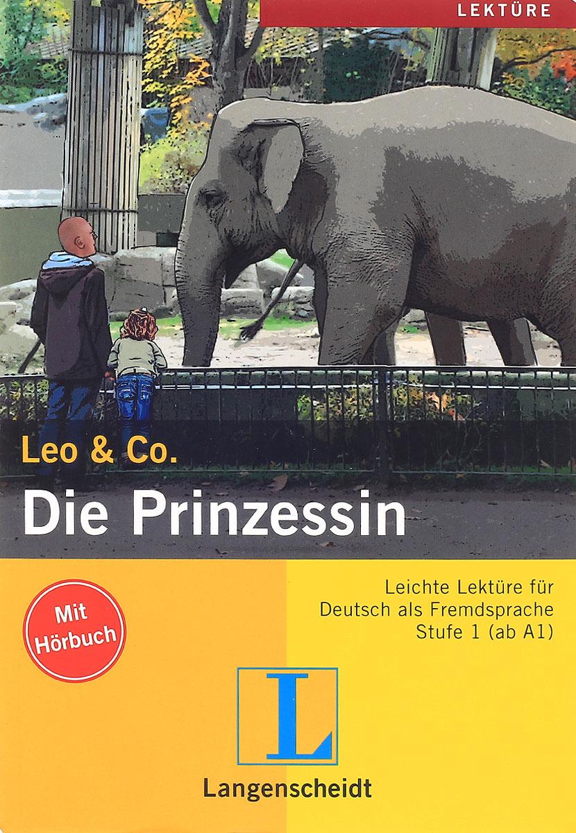 Leo & Co: Die Prinzessin