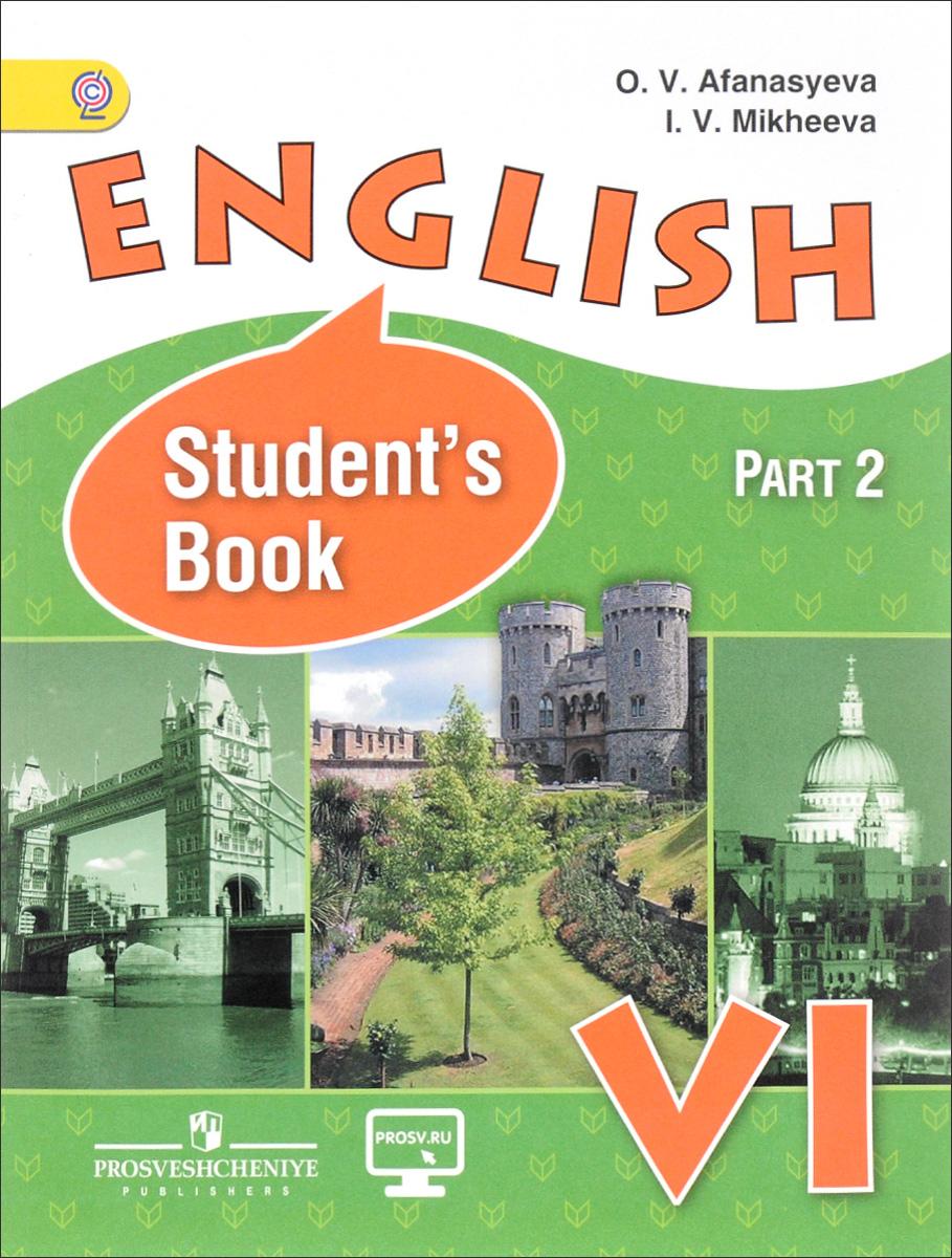 English VI: Student's Book / Английский язык. 6 класс. Учебник. В 2 частях. Часть 2