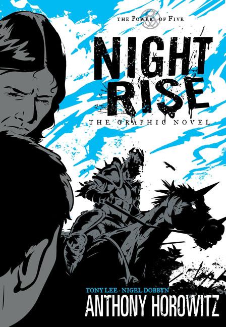 Anthony Horowitz and Tony Lee Power of Five: Nightrise - The Graphic Novel
