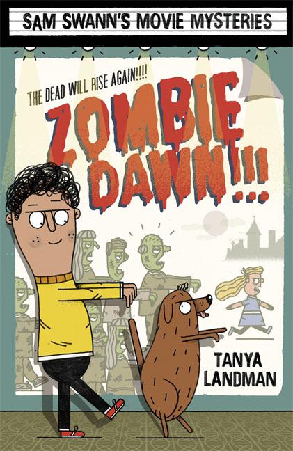 Sam Swann's Movie Mysteries: Zombie Dawn!!!
