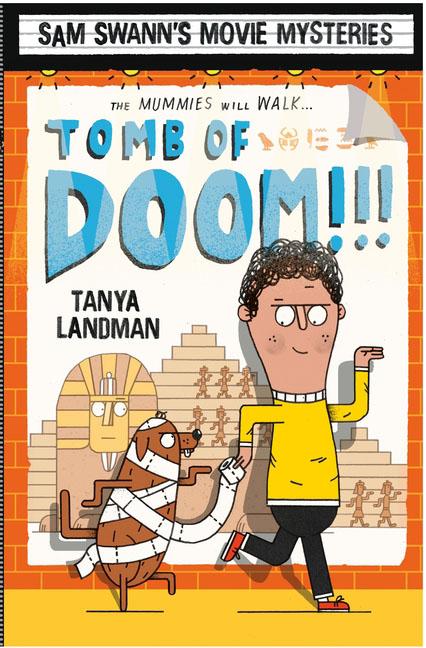 Sam Swann's Movie Mysteries: Tomb of Doom!!!