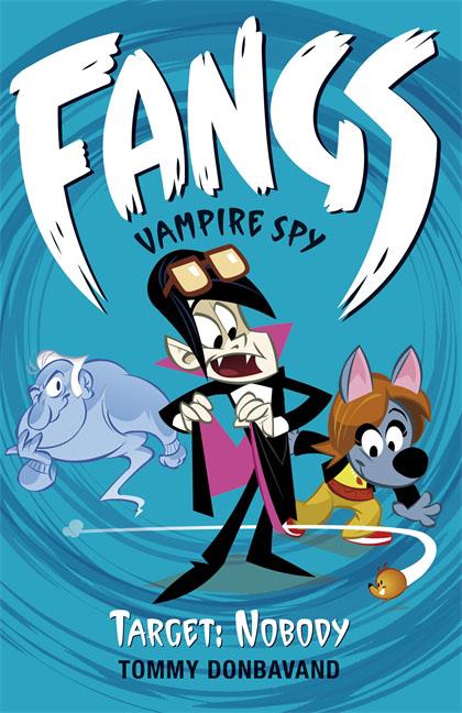 Fangs Vampire Spy Book 4: Target: Nobody