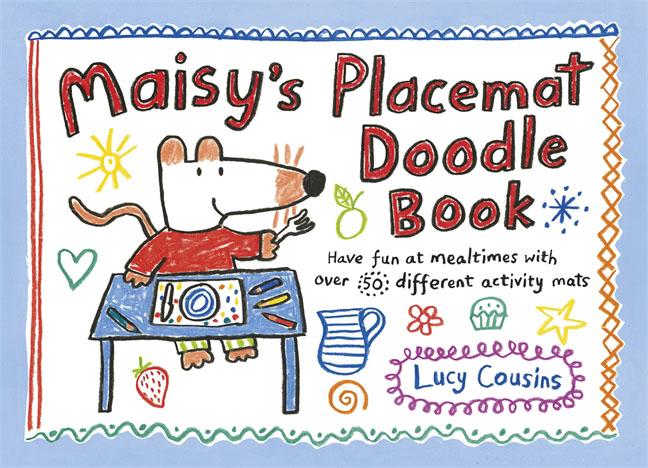 Maisy's Placemat Doodle Book