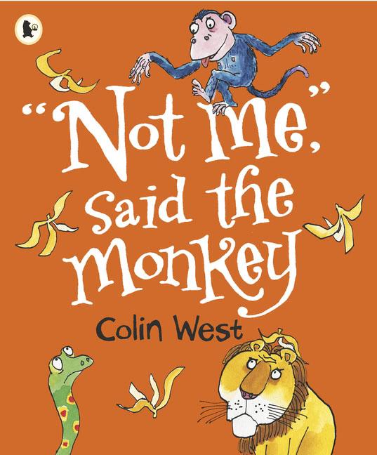 """Not Me,"" said the Monkey"