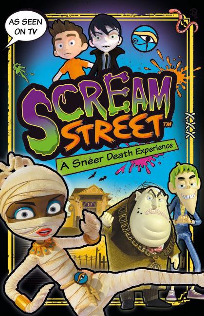 Scream Street: A Sneer Death Experience