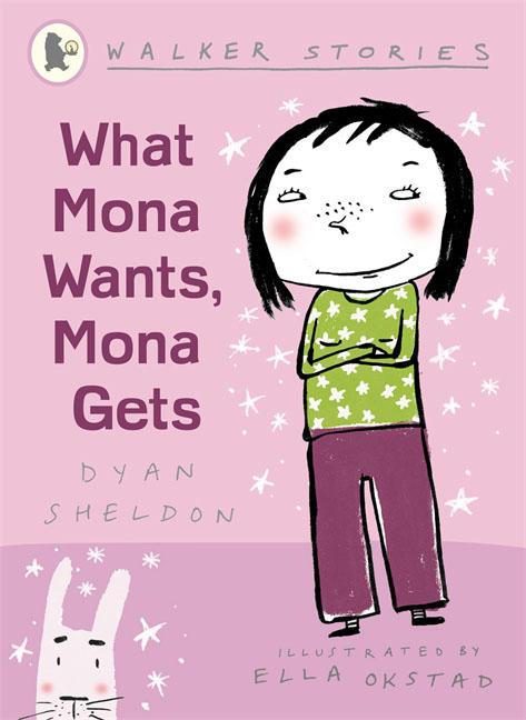What Mona Wants, Mona Gets