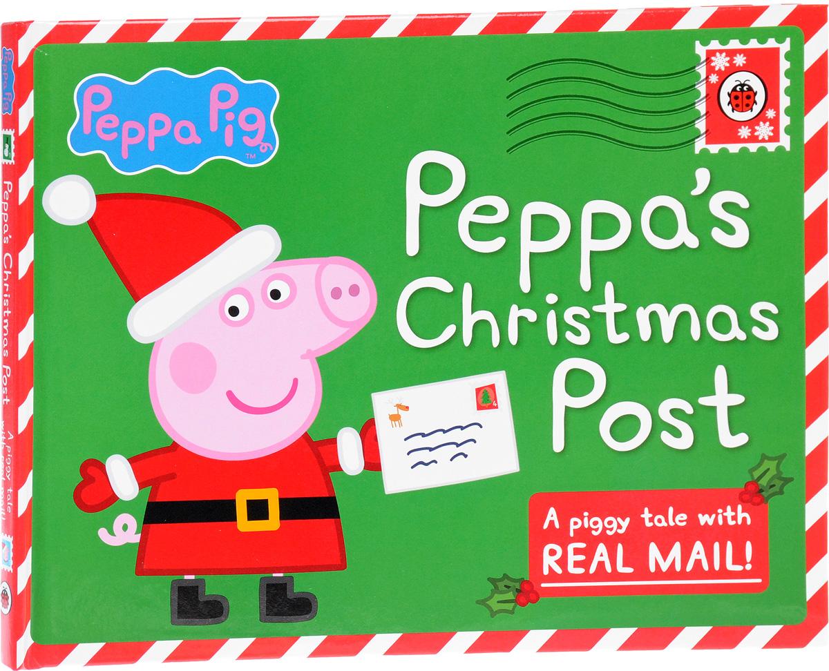 Peppa Pig: Peppa`s Christmas Post (книжка-игрушка)