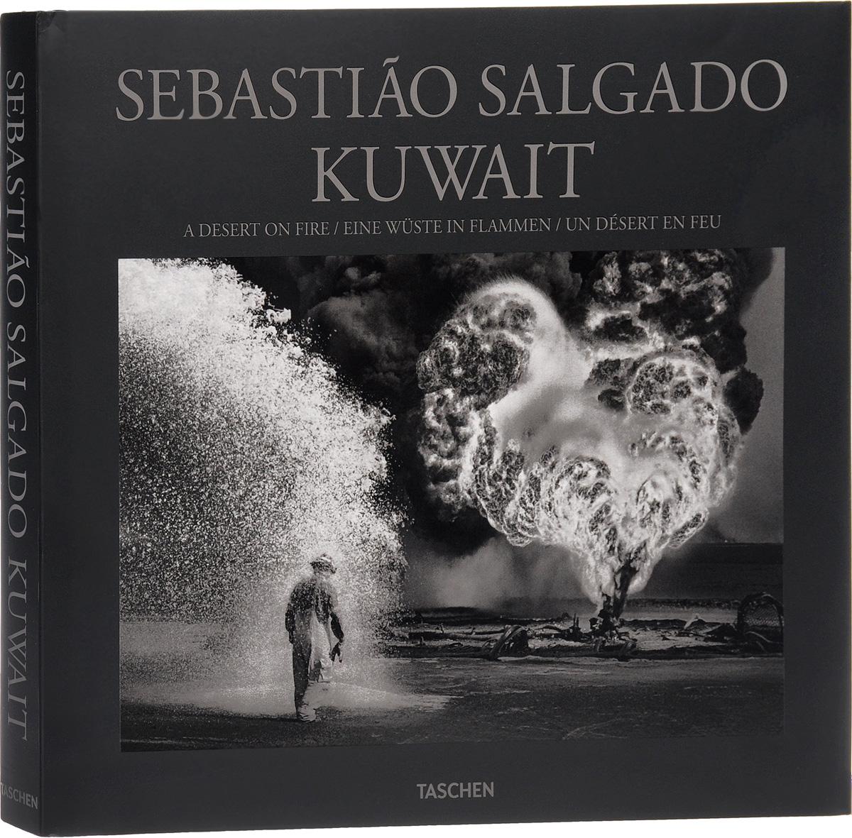 Sebastiao Salgado: Kuwait: A Desert on Fire