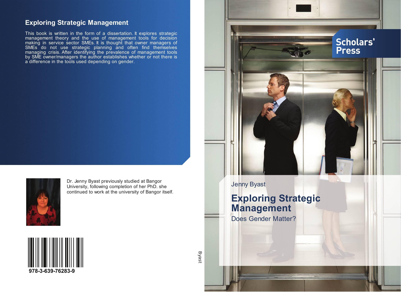 Exploring Strategic Management