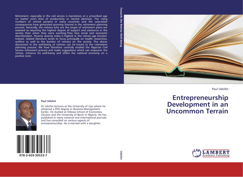 Entrepreneurship Development in an Uncommon Terrain