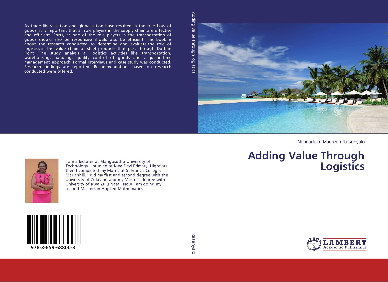 Adding Value Through Logistics
