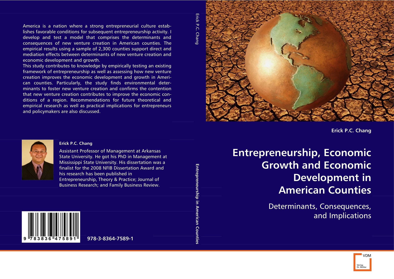 Entrepreneurship, Economic Growth and Economic Development in American Counties
