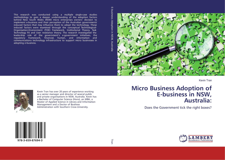 Micro Business Adoption of E-business in NSW, Australia: