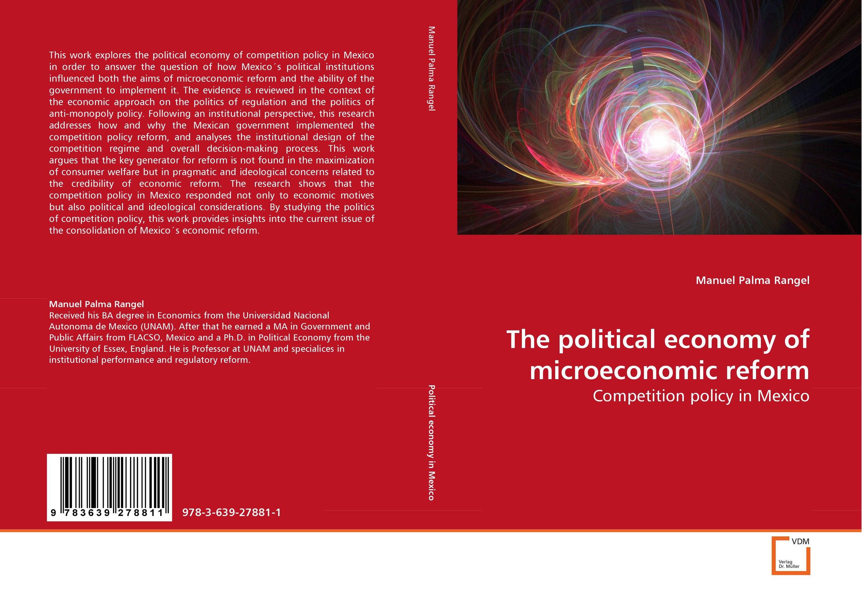 The political economy of microeconomic reform