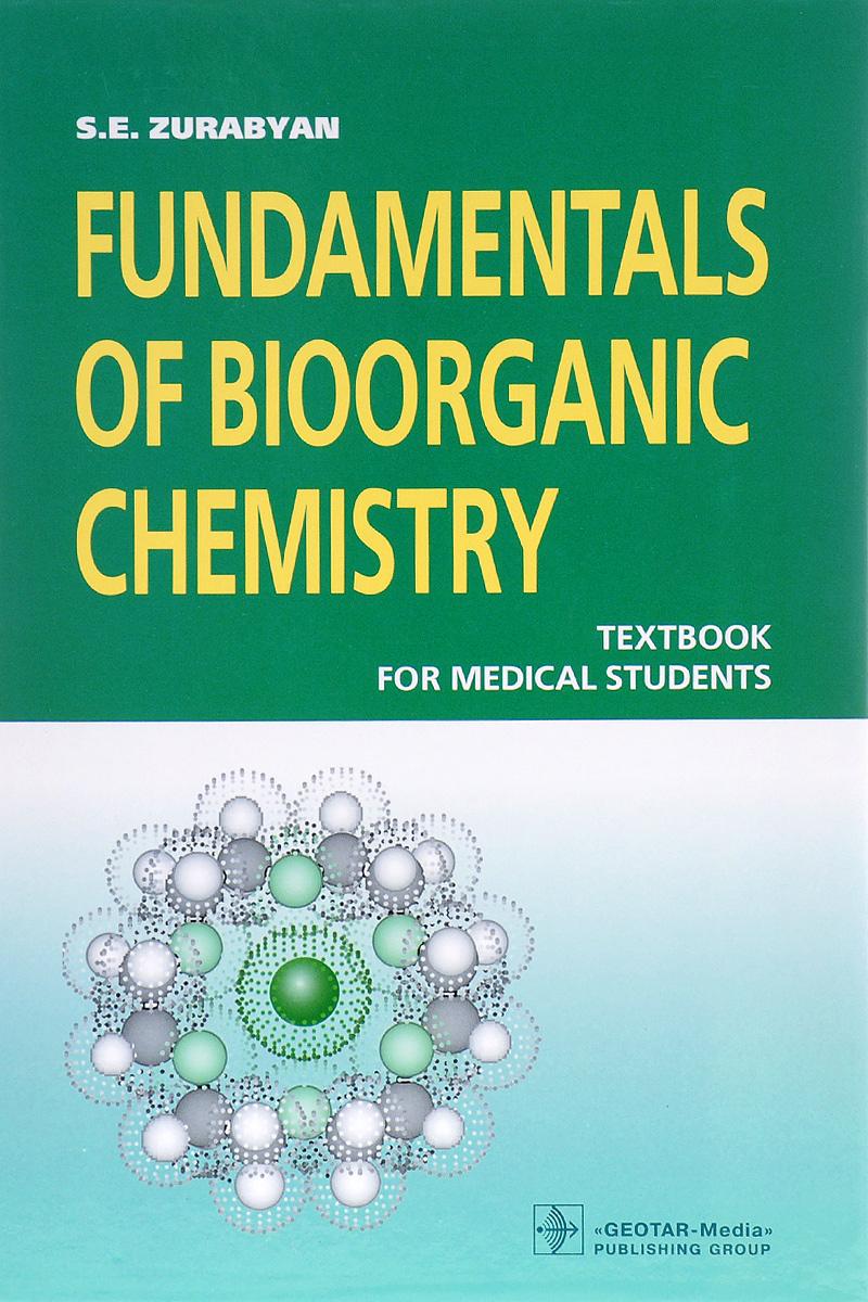 Fundamentals of Bioorganic Chemistry: Textbook