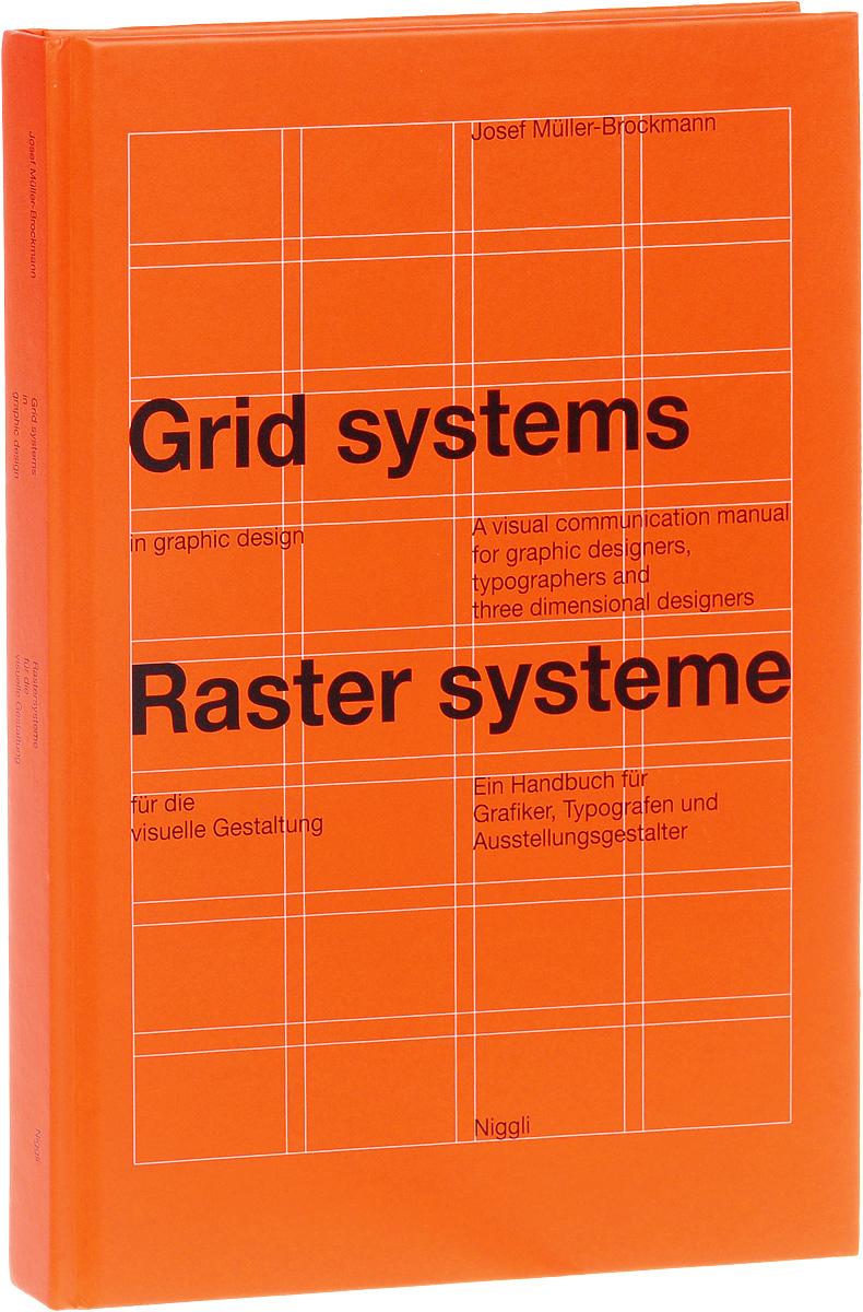 Grid Systems in Graphic Design / Rastersysteme fur die visuelle Gestaltung