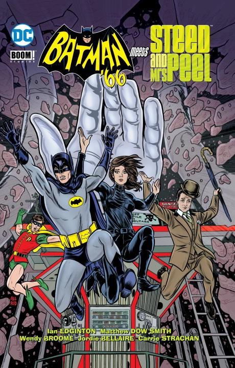 Batman `66 Meets John Steed & Emma Peel