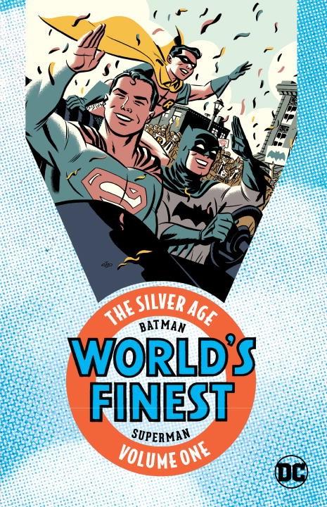 Batman & Superman: World`s Finest - The Silver Age Vol. 1