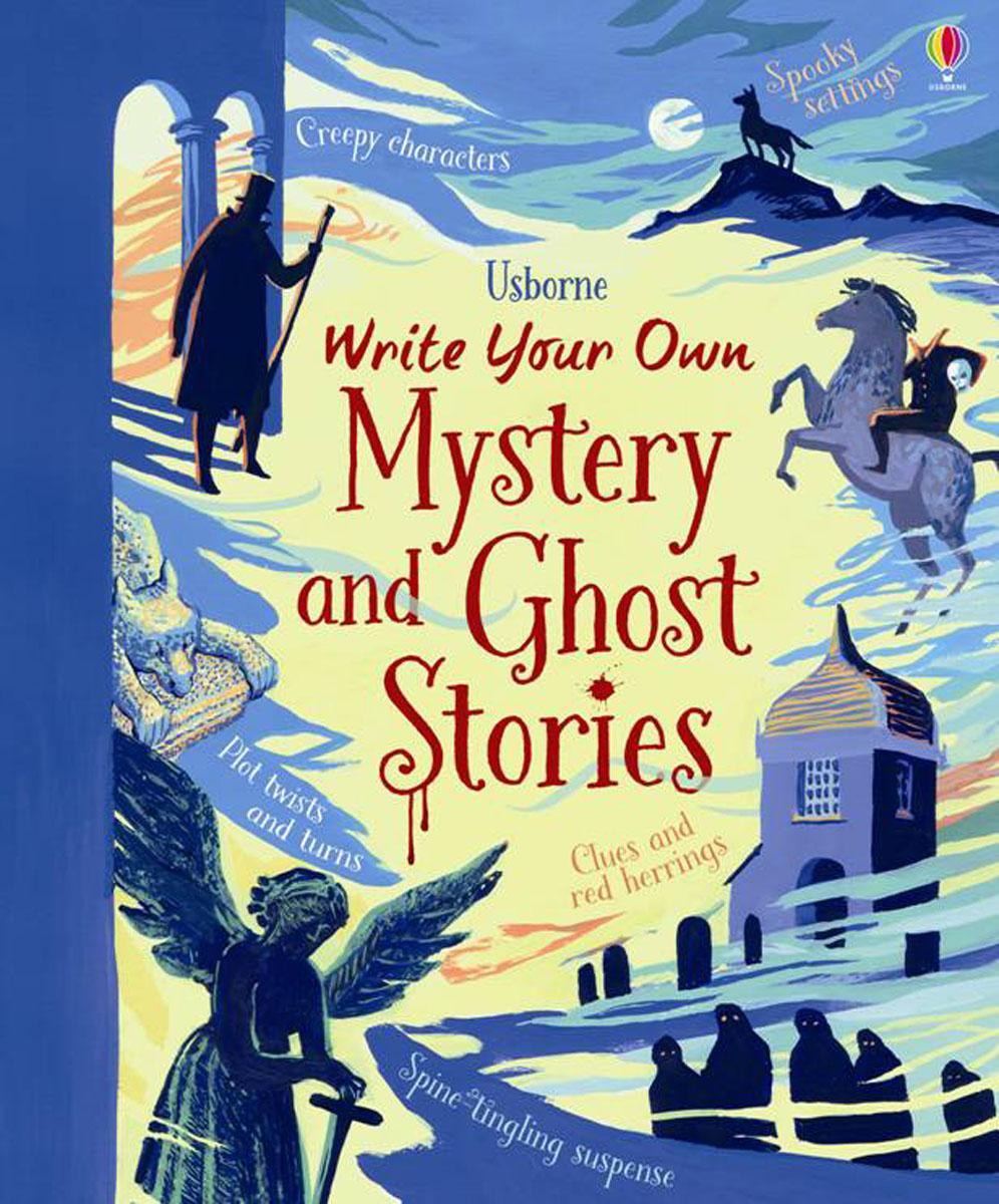 Stowell, Louie, Cullis, Megan Write your own Mystery & Ghost Stories ezra jack keats louie