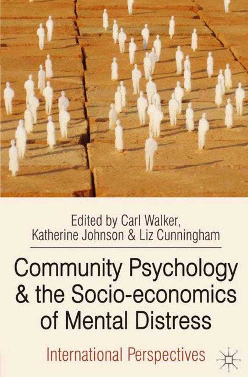 Community Psychology and the Socio-economics of Mental Distress
