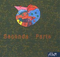 Seconda Parte 2003 Audio CD