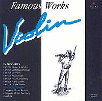 Famous Violin Works: J.S. Bach / A. Vivaldi / W.A. Mozart