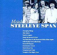 В диск входят следующие альбомы: Maddy Prior: Changing Wings (1978) - с 1 по 6 треки; Silly Sisters (1988) - с 7 по 15 треки; Carol & Capers (1991) - с 16 по 33 треки; Hang Up Sorrow & Care (1994)- с 34 по 50 треки; Steeleye Span: Ten Man Mop Or Mr. Reservoir Bitler Rides Again (1971) - с 51 по 59 треки; Individually And Collectively (1972) - с 60 по 71 треки; Parcel Of Rogues (1973) - с 72 по 81 треки; Commoners Crown (1975) - с 82 по 90 треки; Storm Force Ten (1977) - с 91 по 98 треки; Tempted And Tried (1989) - с 99 по 109 треки; Tonight's The Night, Live! (1992) - с 110 по 121 треки.