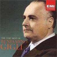 Beniamino Gigli. The Very Best Of Beniamino Gigli