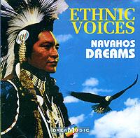 Zakazat.ru: Dreamusic. Ethnic Voices. Navahos Dreams